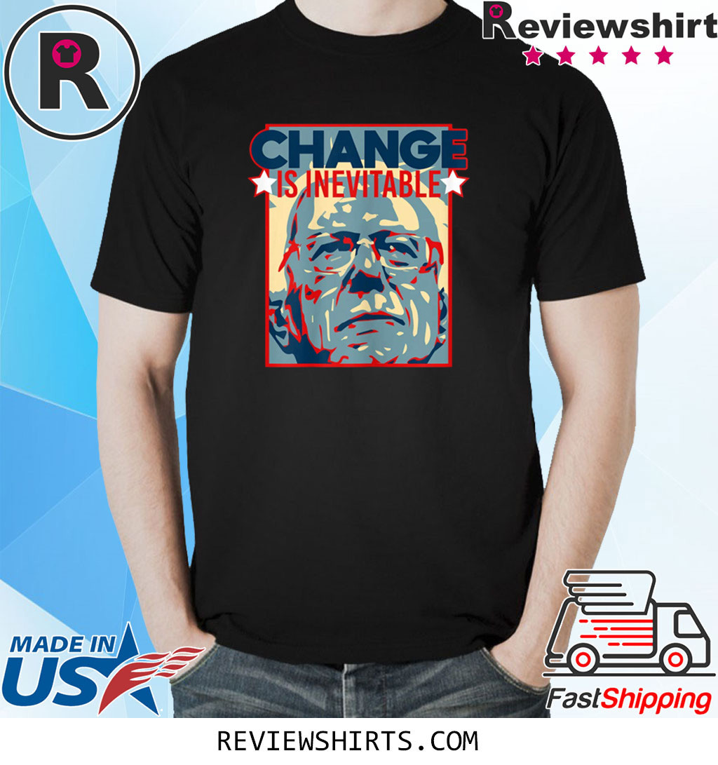 Vote Bernie Sanders 2020 Change is Inevitable T-Shirt