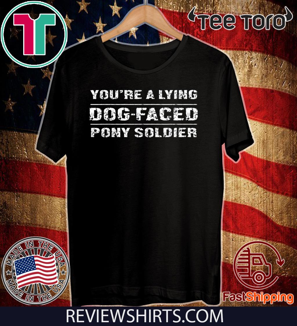 You're a Lying Dog-Faced Pony Soldier Joe Biden 2020 T-Shirt