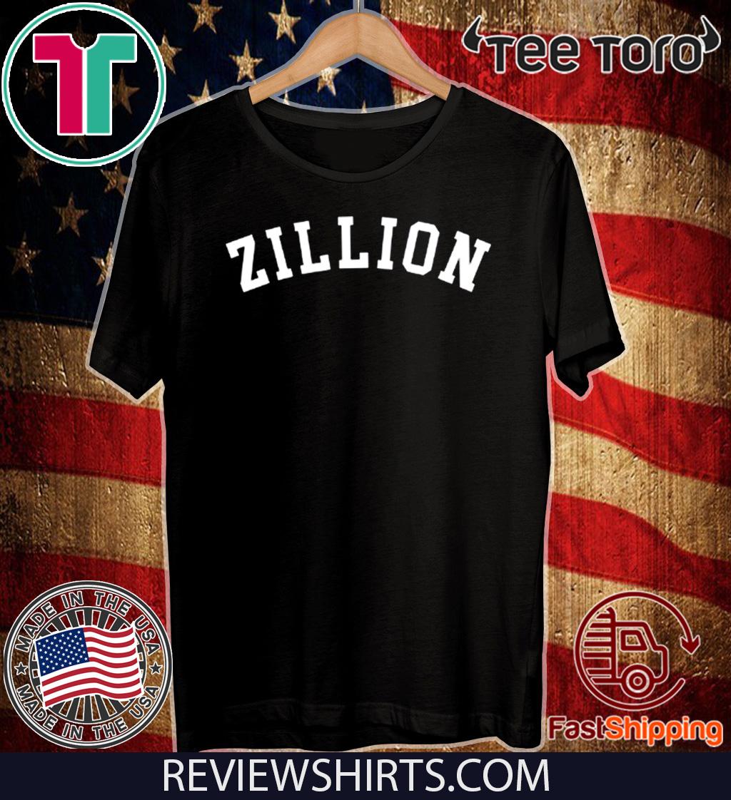 Zillion Shirt - Zillion Hot T-Shirt