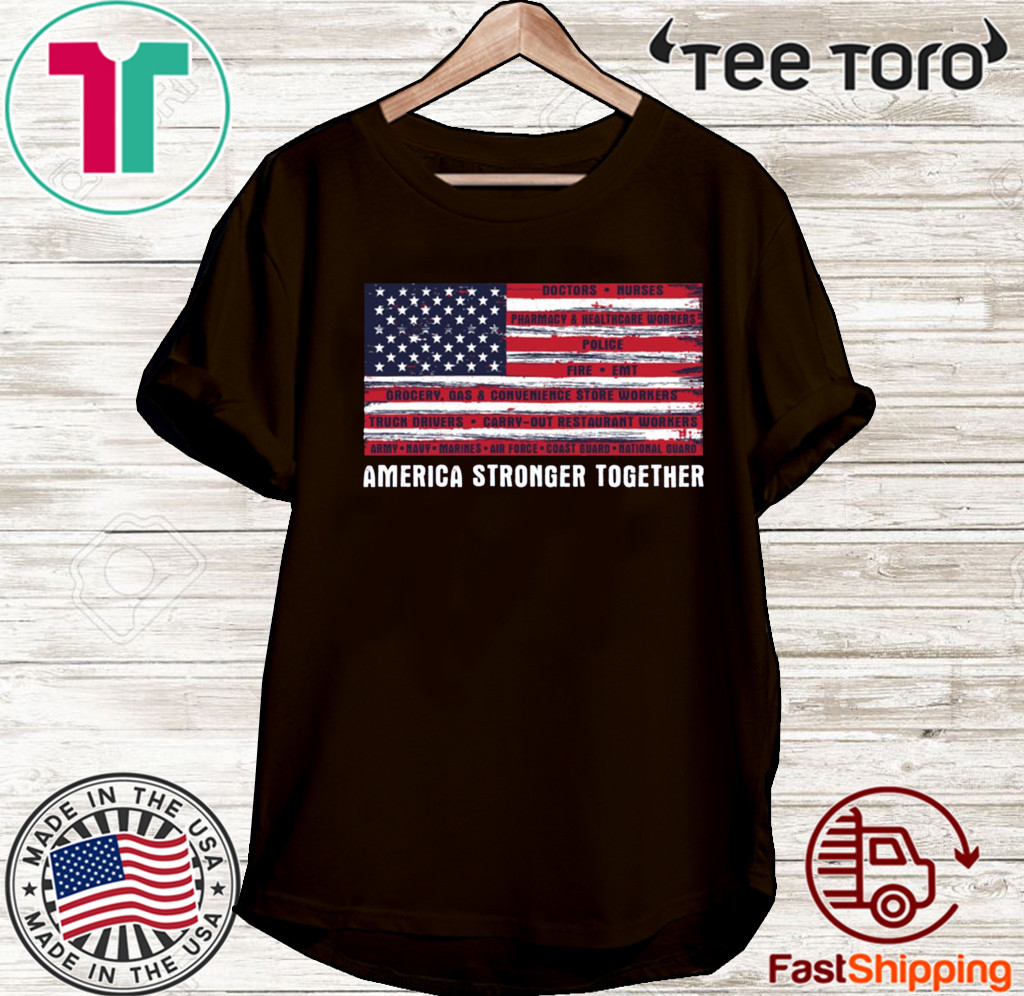 America Strong Together US T-Shirt