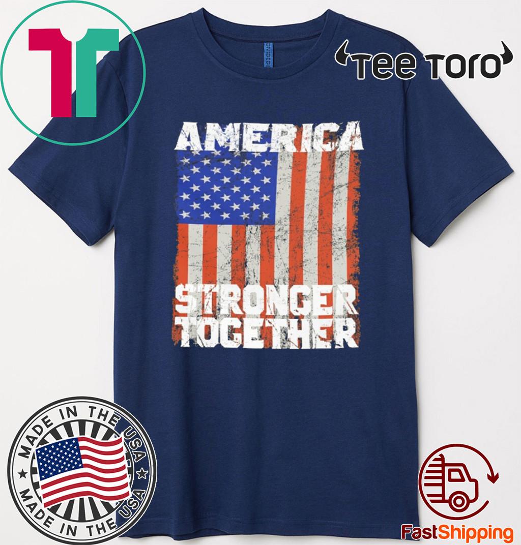 America Stronger Together FLAG T-Shirt