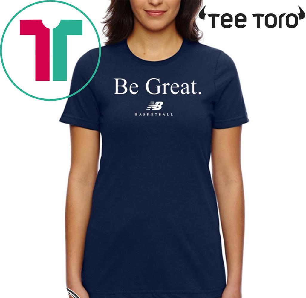 Be Great Basketball New Balance Kawhi Leonard Shirt
