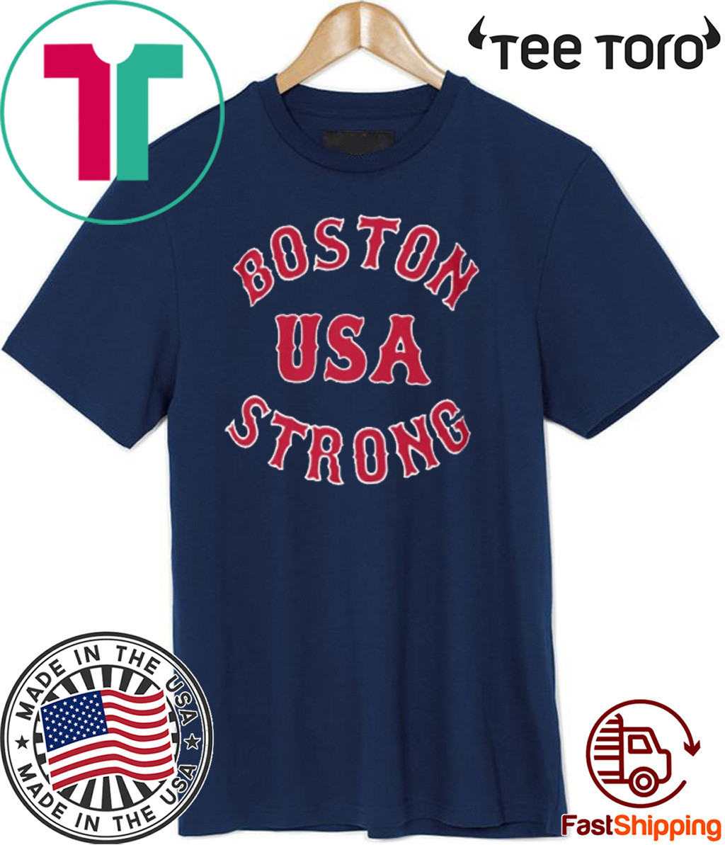 Boston Strong USA For T-Shirt
