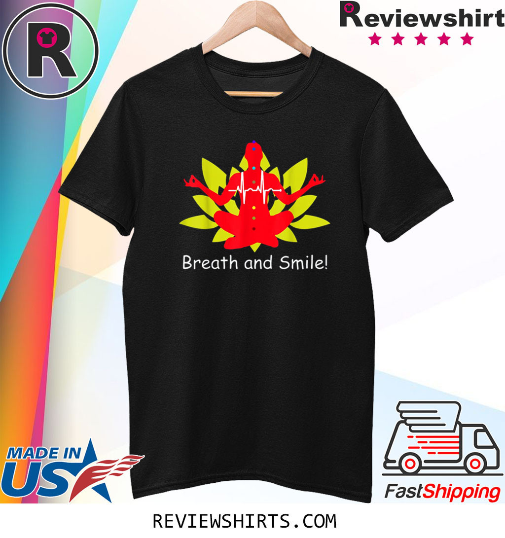 Breath and Smile Meditation T-Shirt