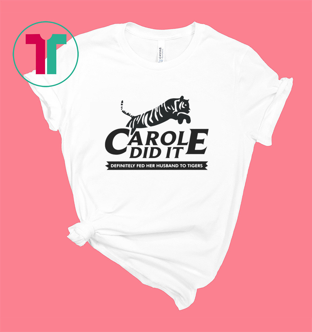 Carole Do It Shirt
