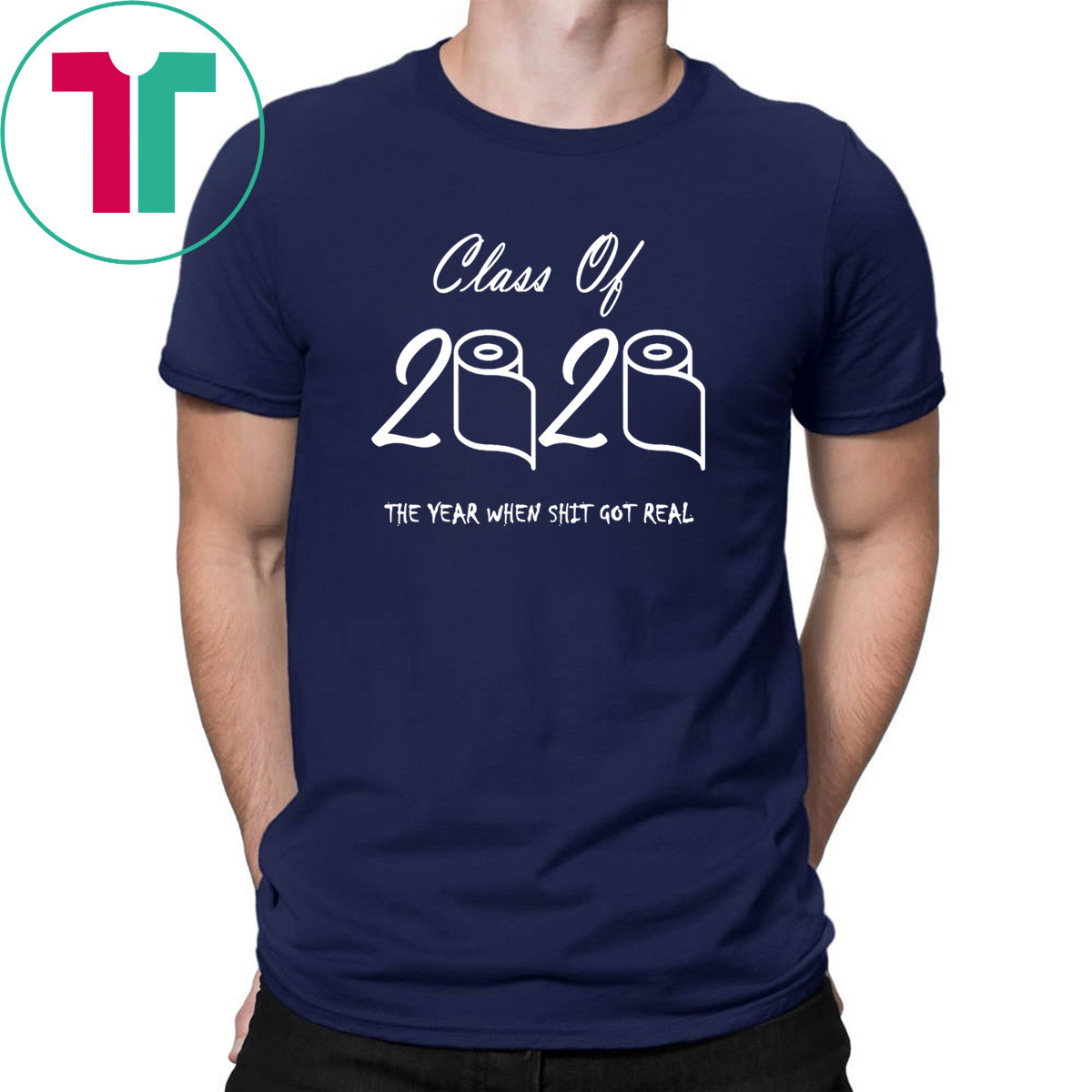 Class Of 2020 Class Of 2020 The Year When Shit Got Real Shirt