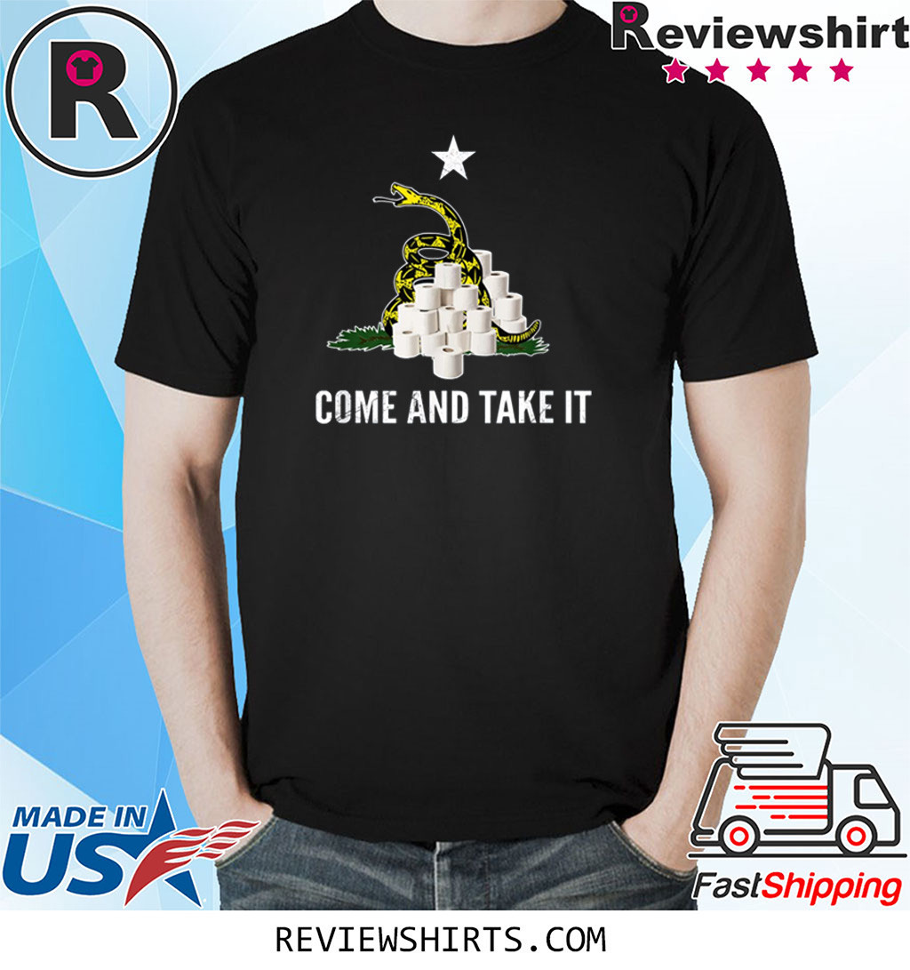 Come and Take It Snake Virus Flu Funny Toilet Paper Shortage T-Shirt