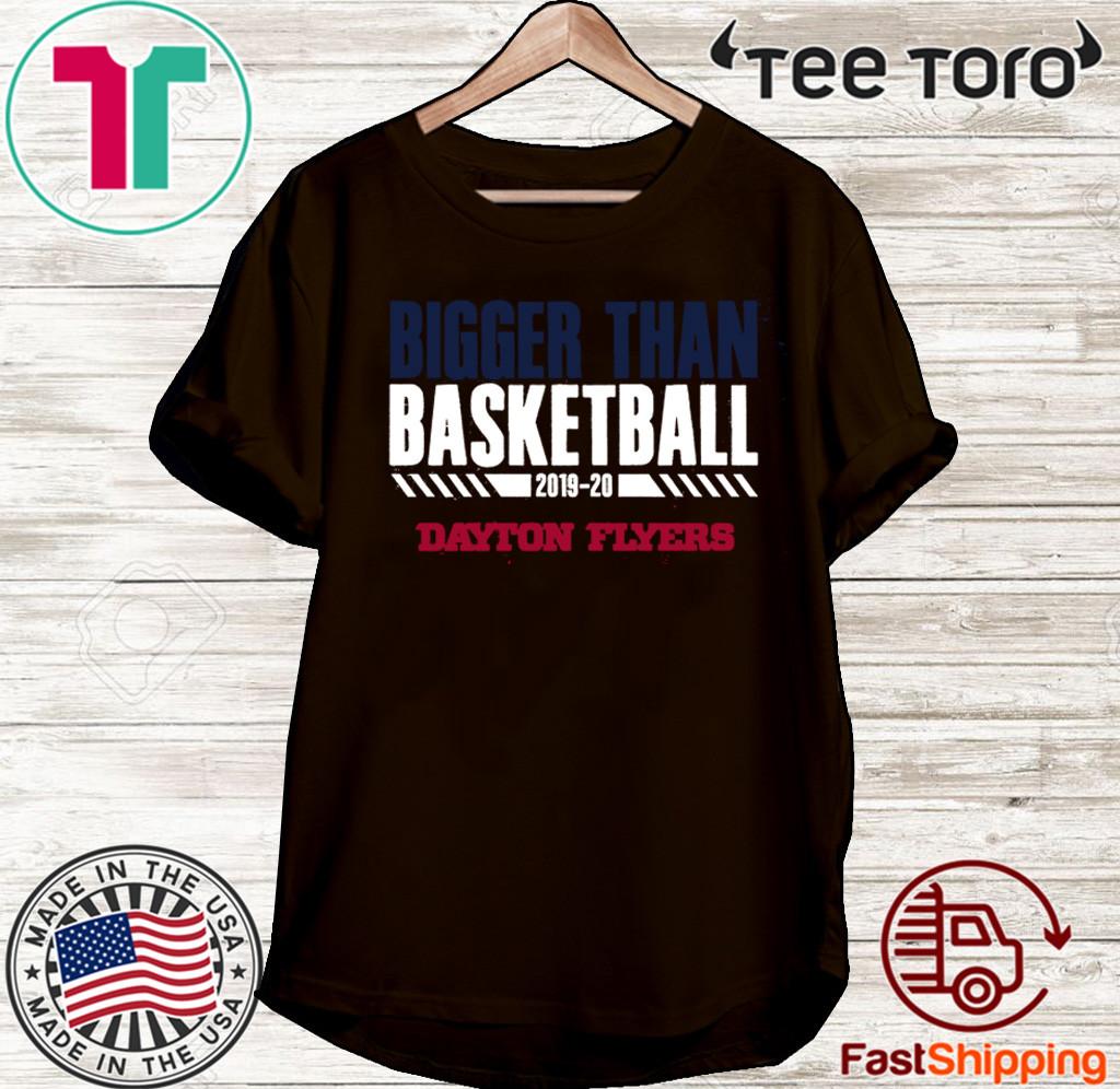 Dayton Bigger Than Basketball Shirt