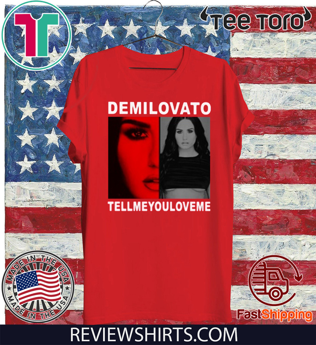 Demi Lovato Tell Me You Love Me 2020 T-Shirt