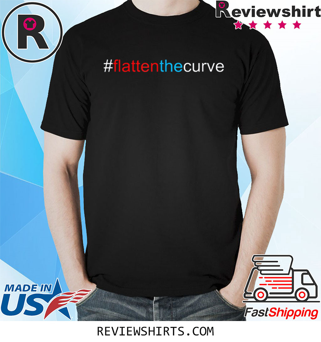 #FlattenTheCurve Flatten The Curve Virus Prevention Shirt