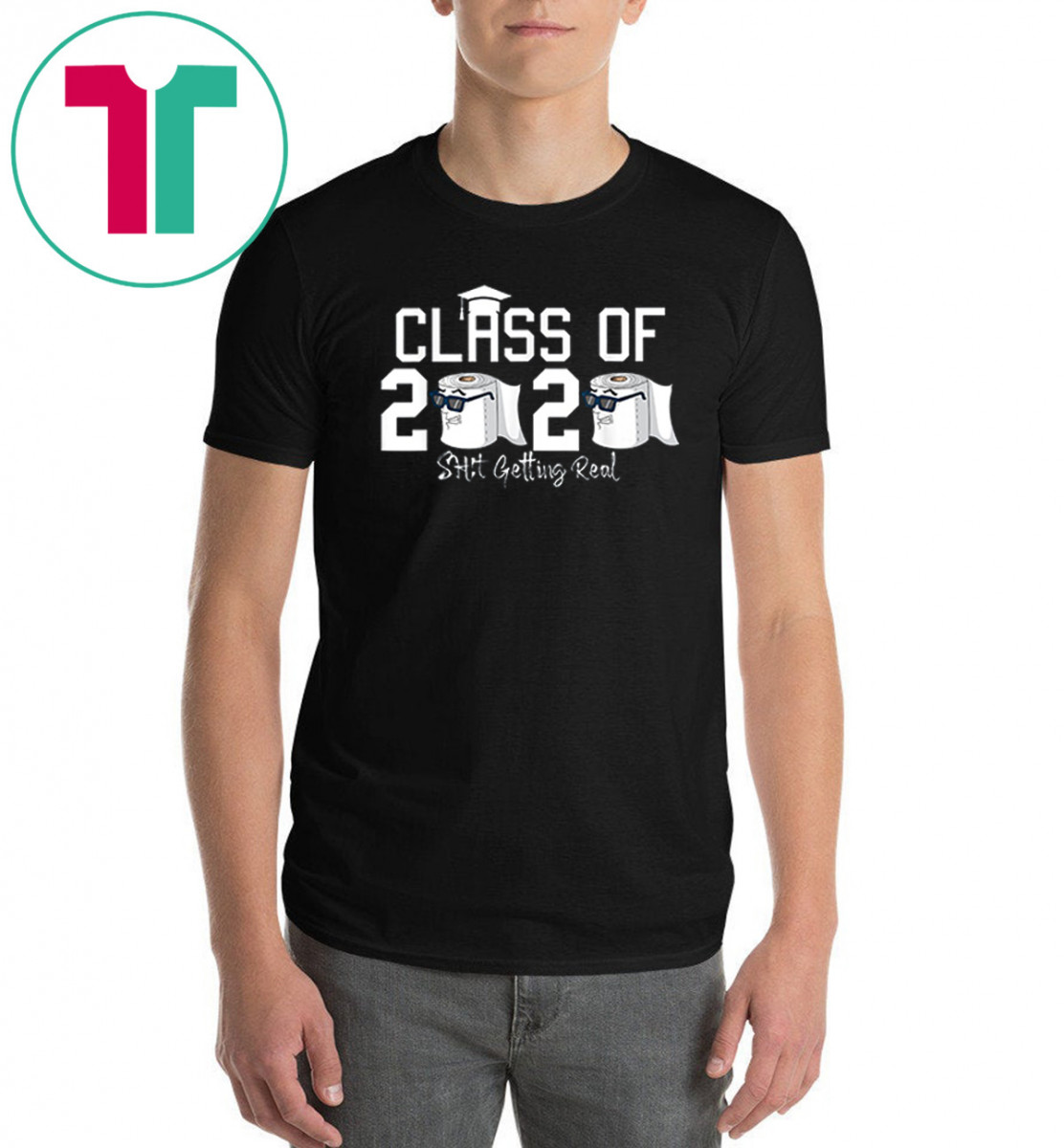 Funny Class of 2020 Shit Getting Real Graduation Gift Shirt