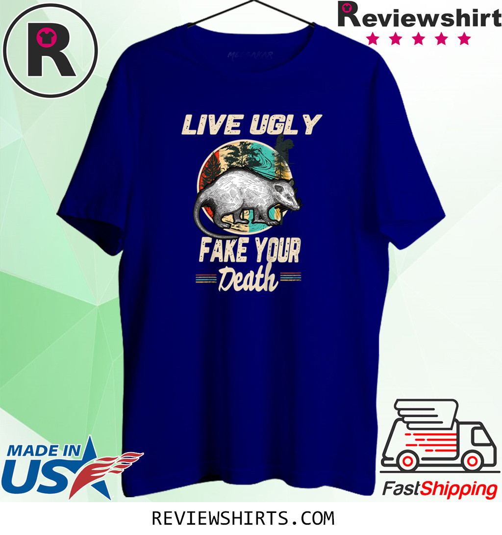 Funny Opossum Tee Shirt Live Ugly Possum T-Shirt