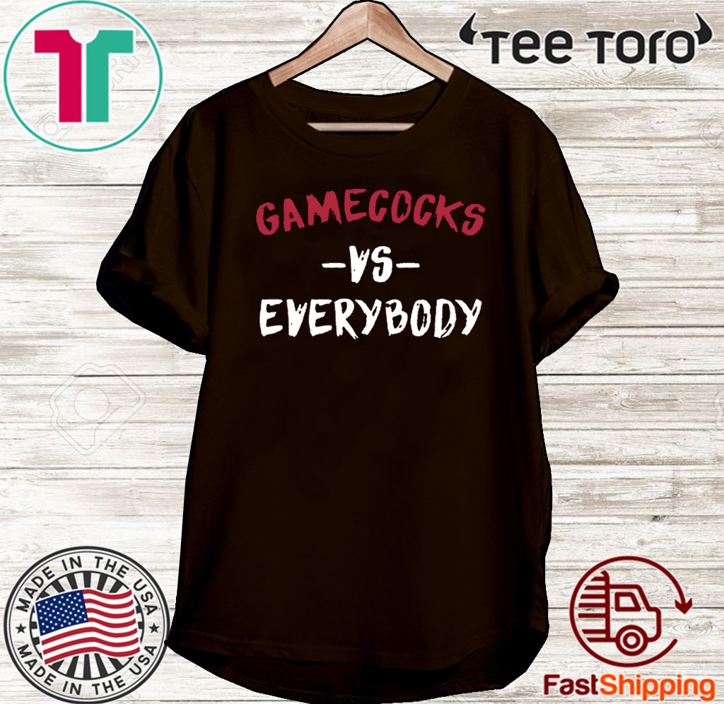 Gamecocks vs Everybody T-Shirt