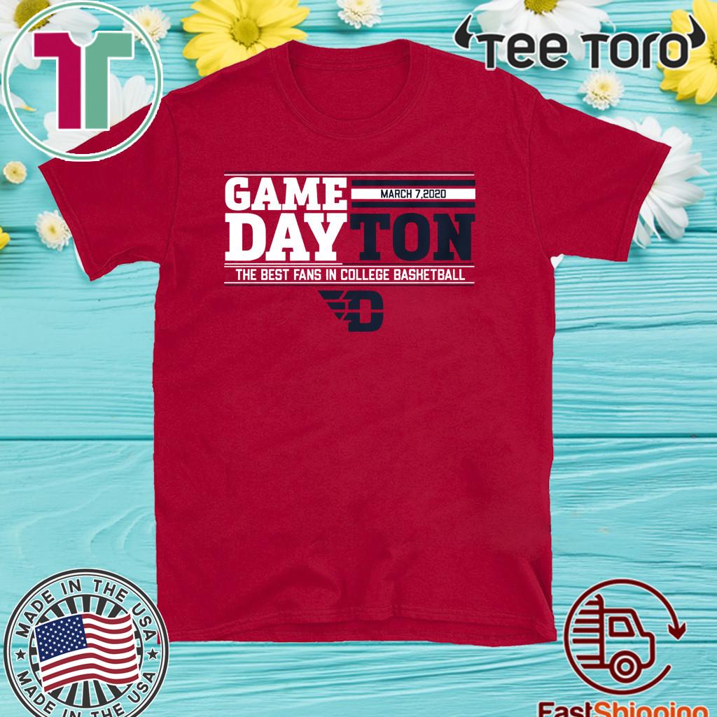 Gameday Dayton The Best Fans In College Bashetball T-Shirt