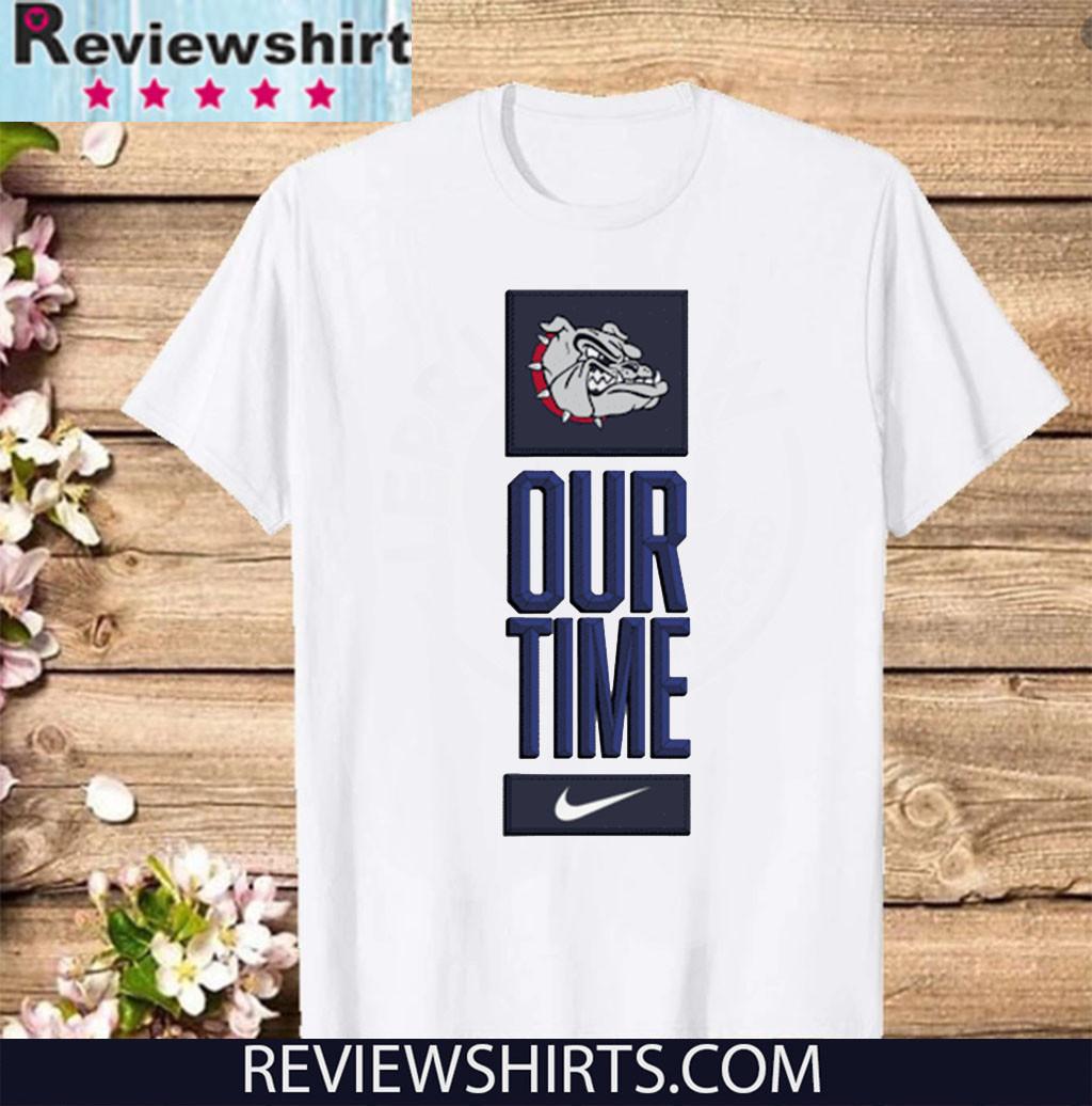Gonzaga Bulldogs Our Time Shirt