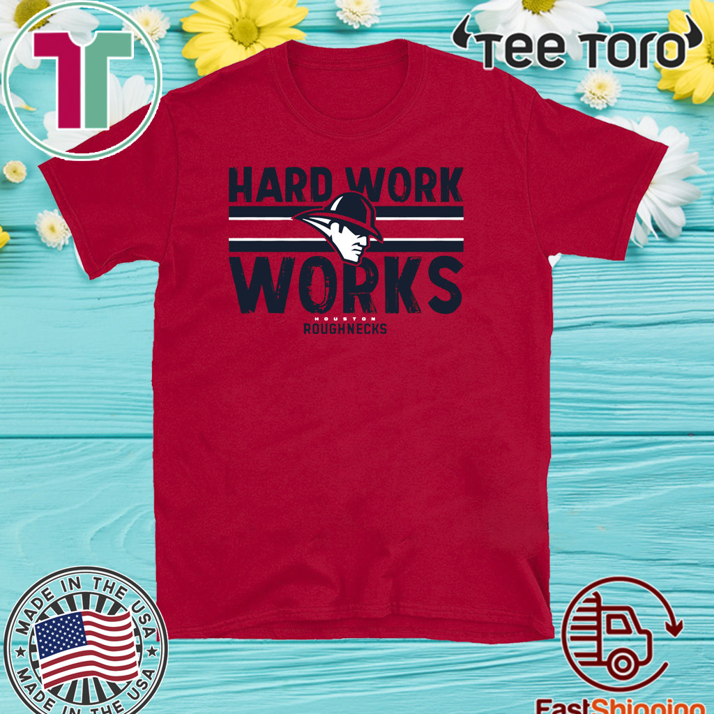 Hard Work Works Shirt Roughnecks
