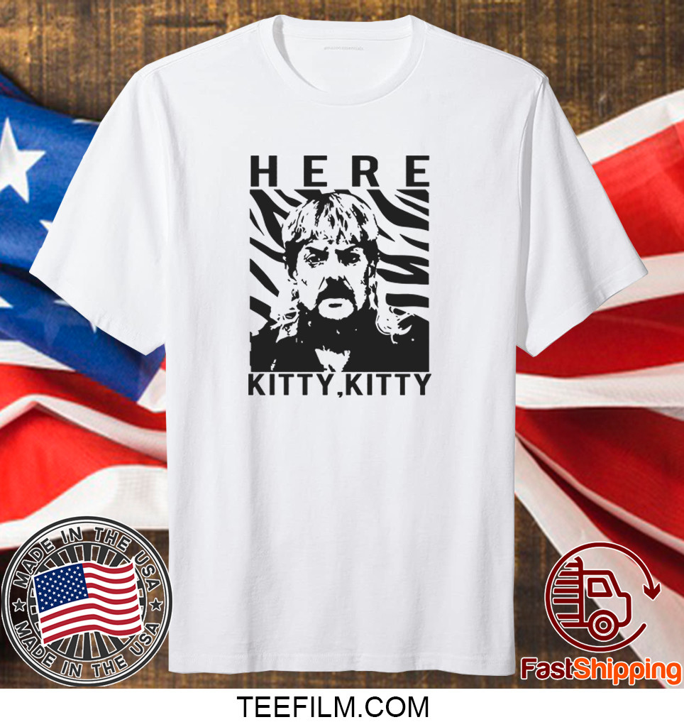 Here Kitty Kitty Joe Exotic Shirt