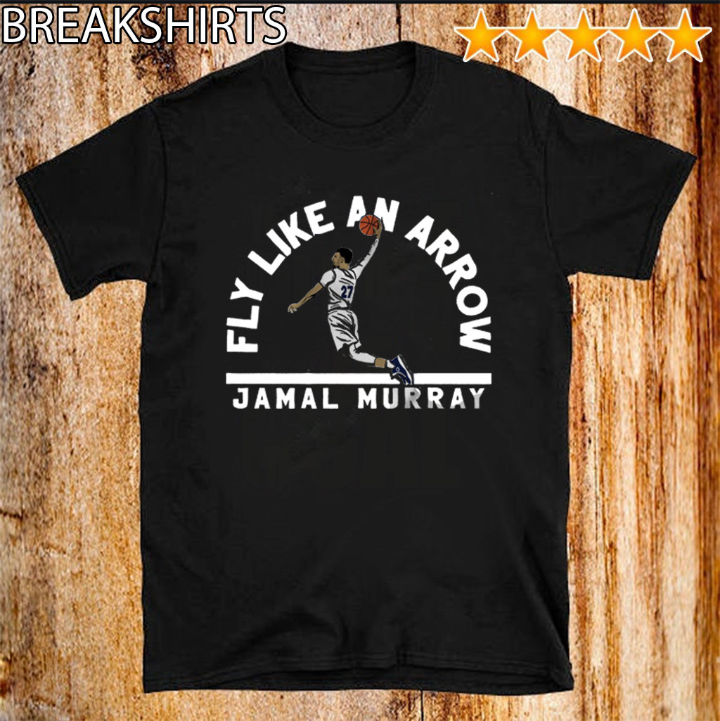 Jamal Murray Fly Like an Arrow Denver 27 T-Shirt