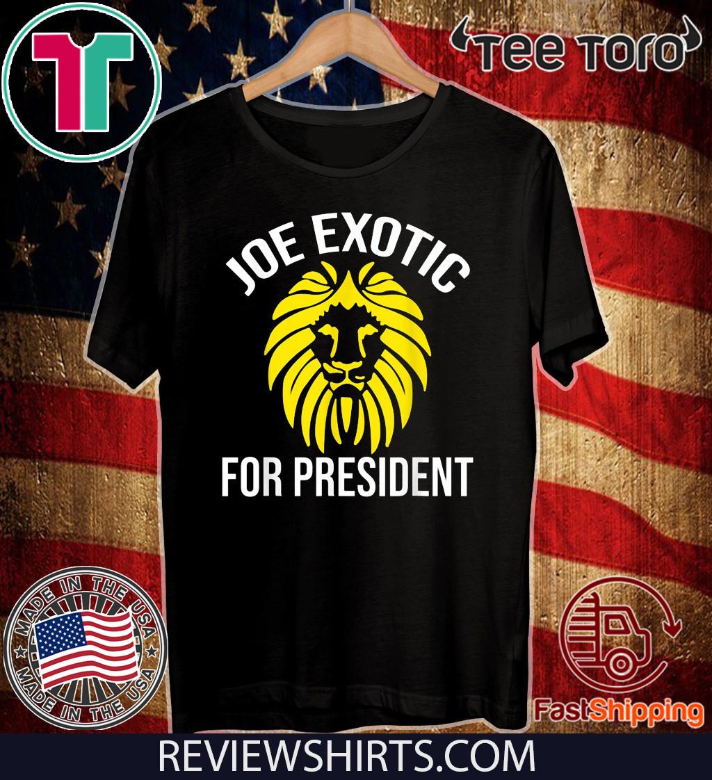 Joe Exotic 2020 for President Shirt