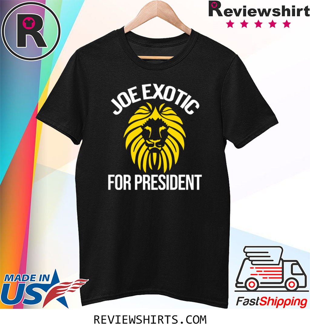 Joe exotic for governor joe exotic for president shirt