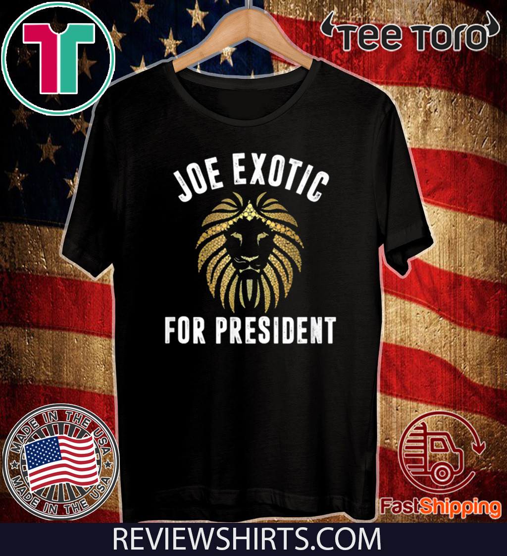 Joe Exotic For President US T-Shirt