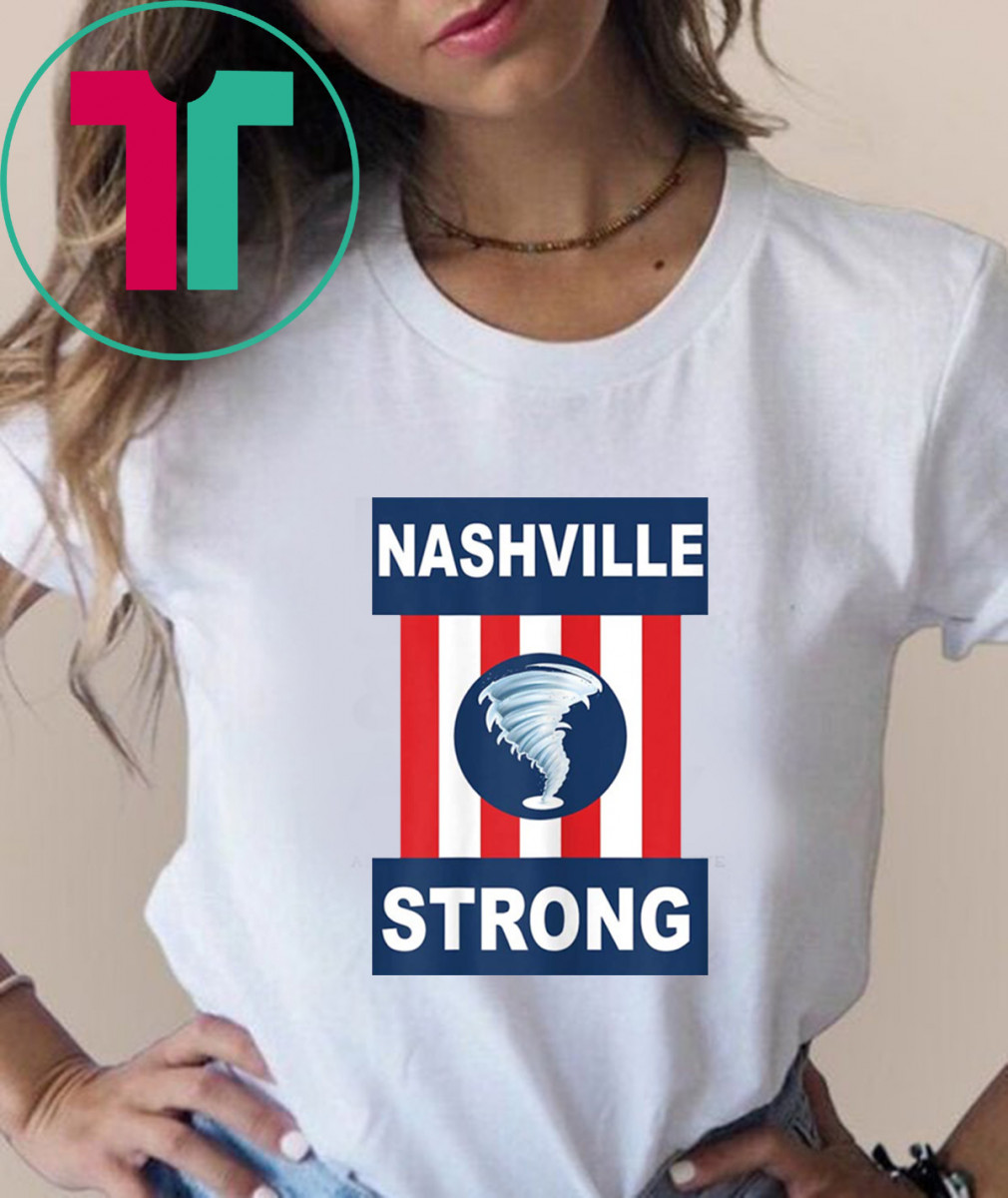 Nashville Strong I Believe In Tennessee Tornado Shirt