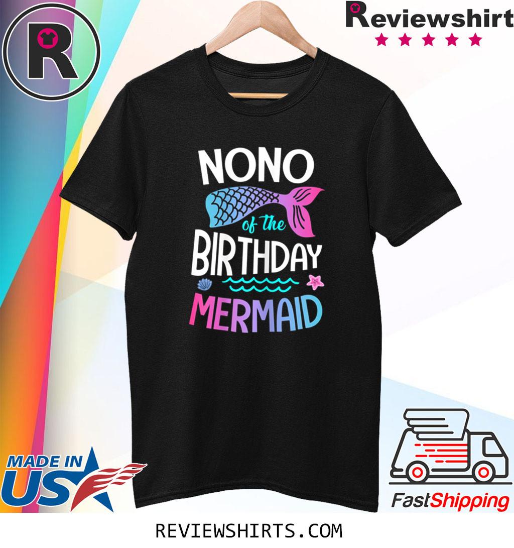 Nono Of The Birthday Mermaid Family Matching Shirt