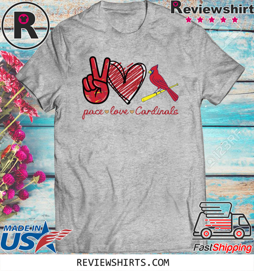 Peace love Cardinals Shirt - Limited Edition