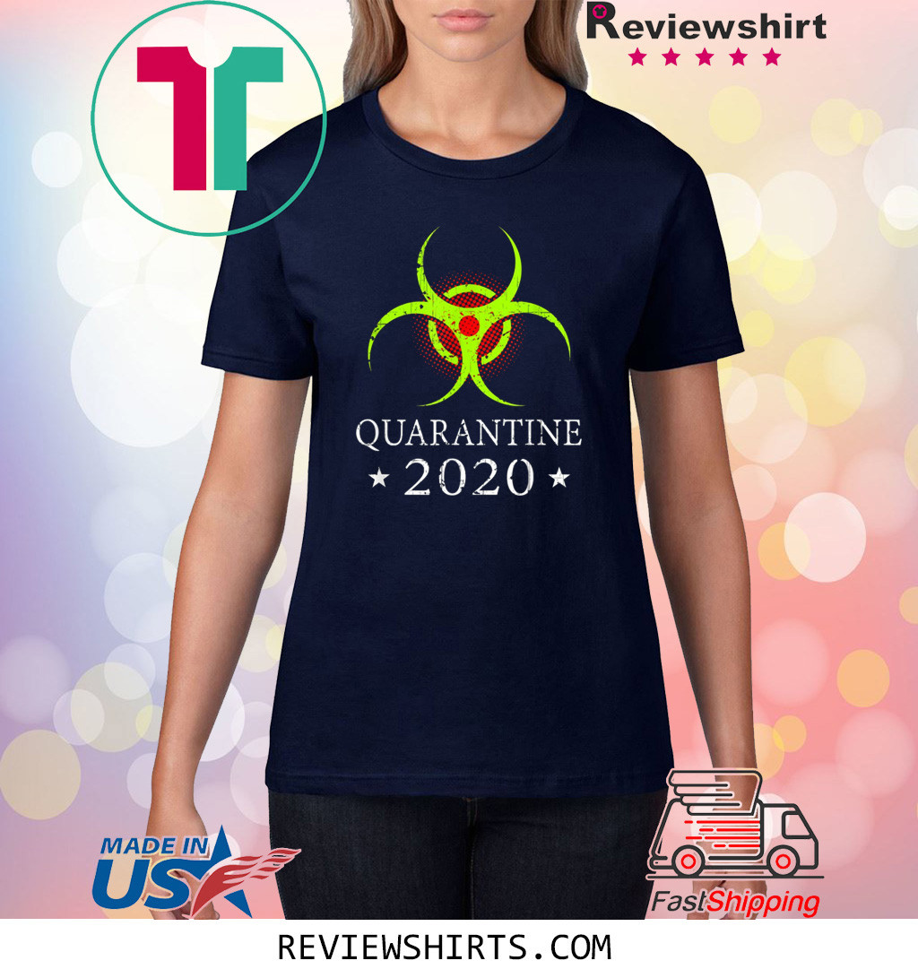 Quarantine 2020 Bio Hazard Distressed Community Awareness Shirt