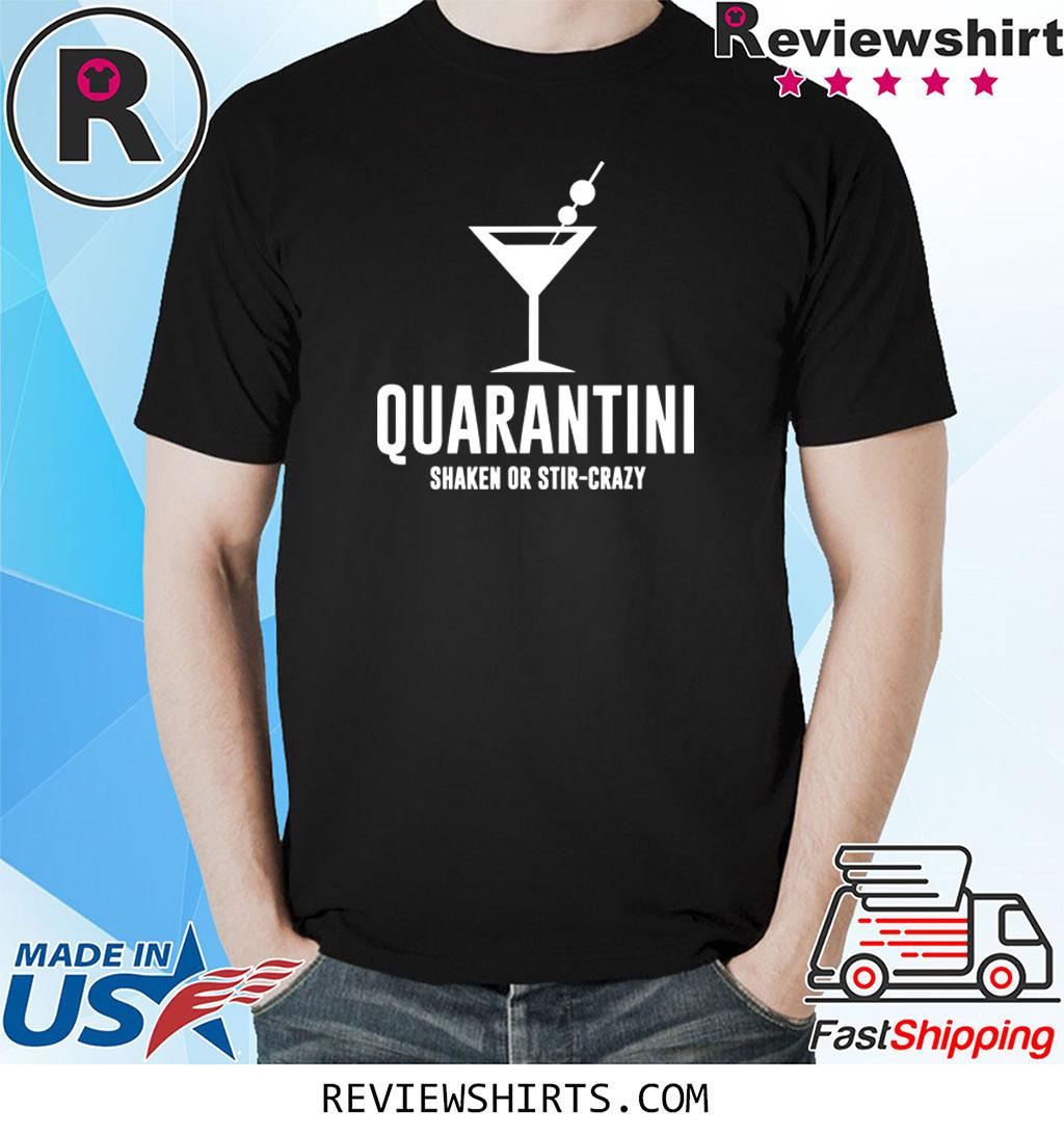 Quarantini Funny Drinking Shirt Quarantined Virus Shirt