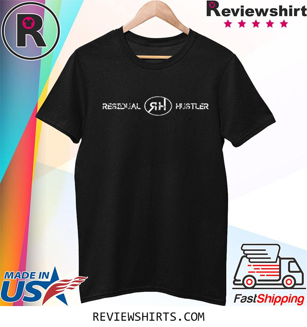 Residual Hustler Shirt