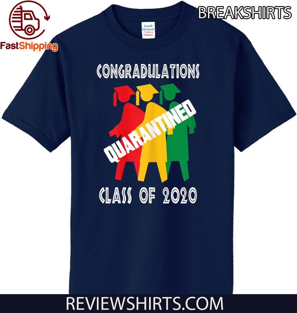 Funny Class of 2020. Graduating Class in Quarantine 2020 T-Shirt