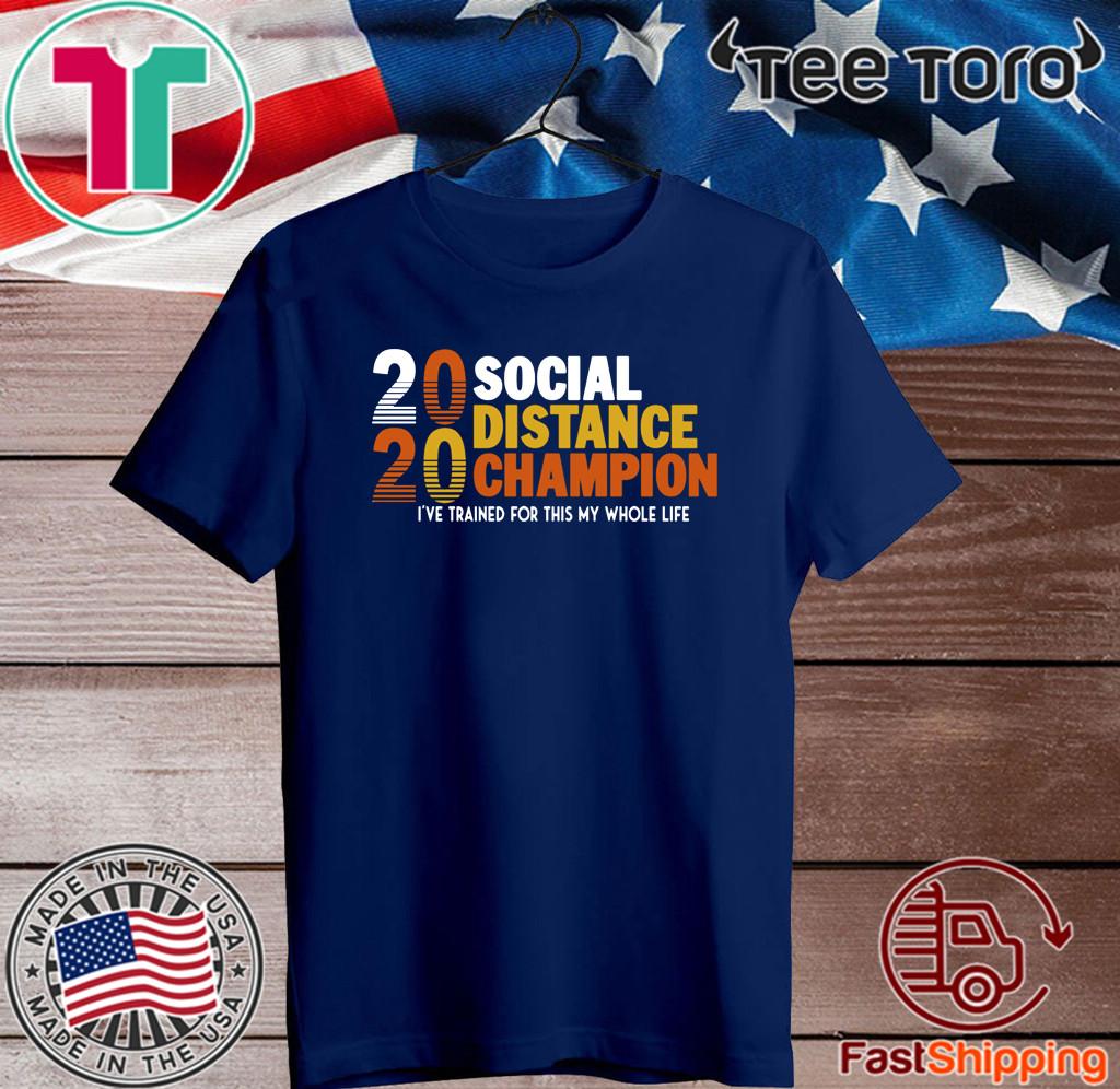 Social Distancing Champion 2020 T-Shirt