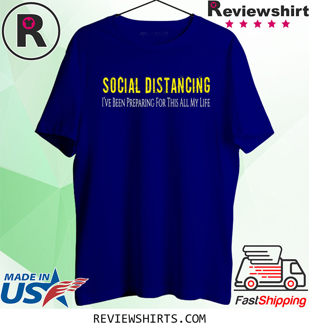 Social Distancing Tee Introvert Antisocial Virus Quote Shirt