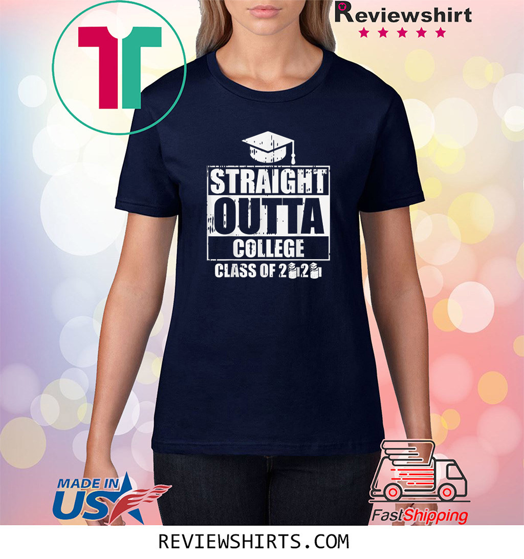 Straight Outta College Class Of 2020 Toilet Paper Graduation Shirt