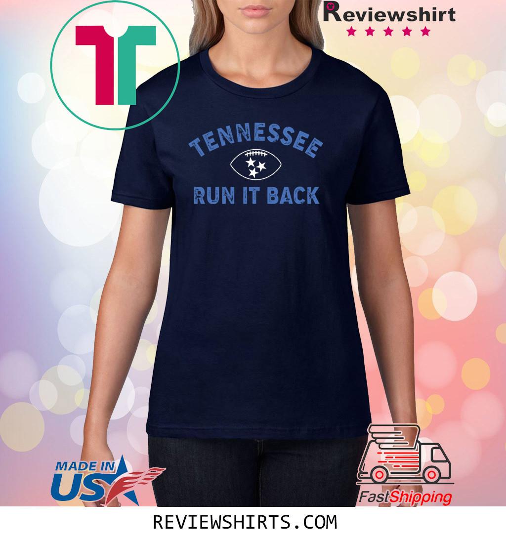 TENNESSEE RUN IT BACK Shirt