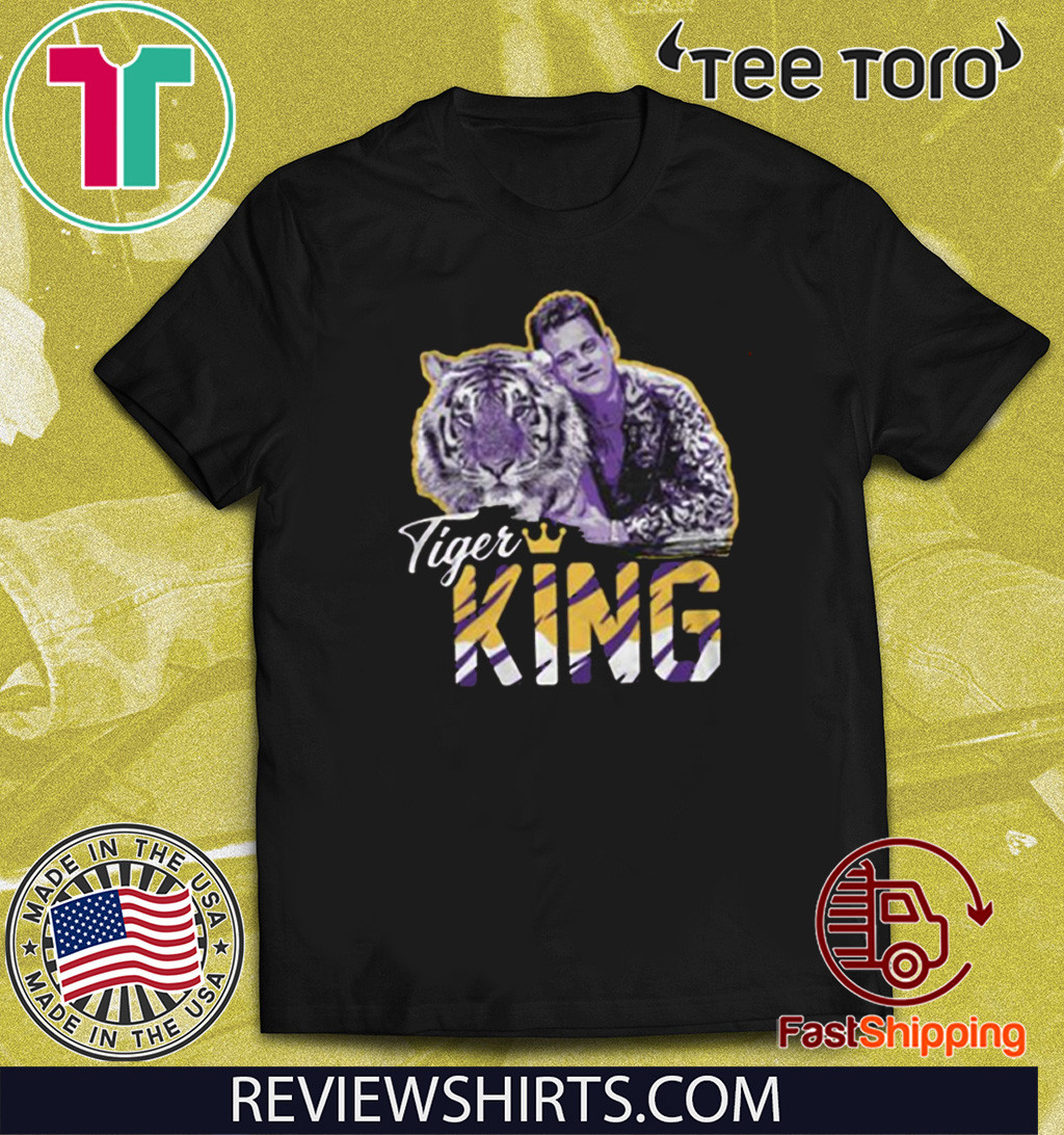 Tiger King Shirt T-Shirt