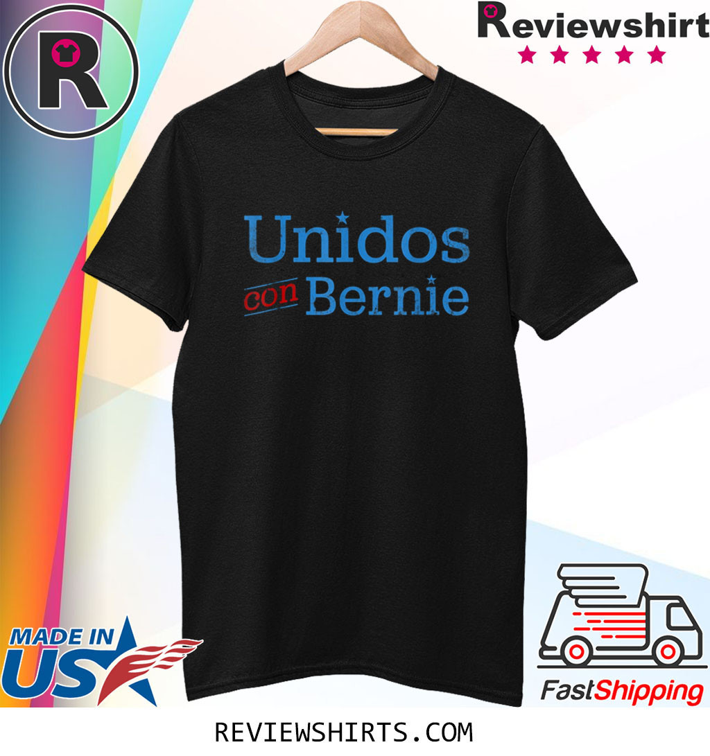 Unidos Con Bernie 2020 Spanish Bernie For President T-Shirt