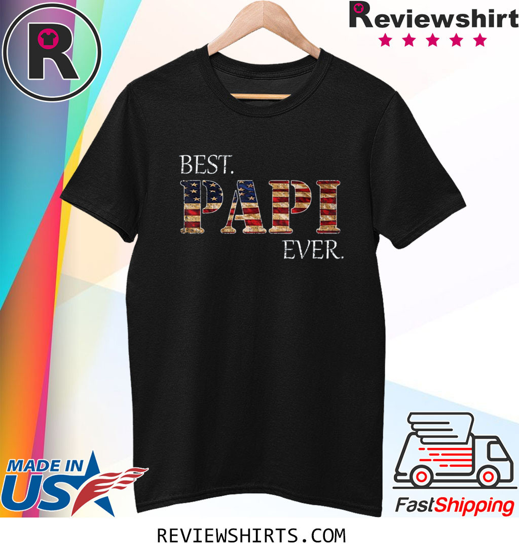 Vintage Best Papi Ever American Flag For Father's Day Gift T-Shirt