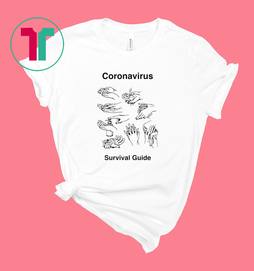 Wash your Hands Coronavirus survival guide parody graphic shirt