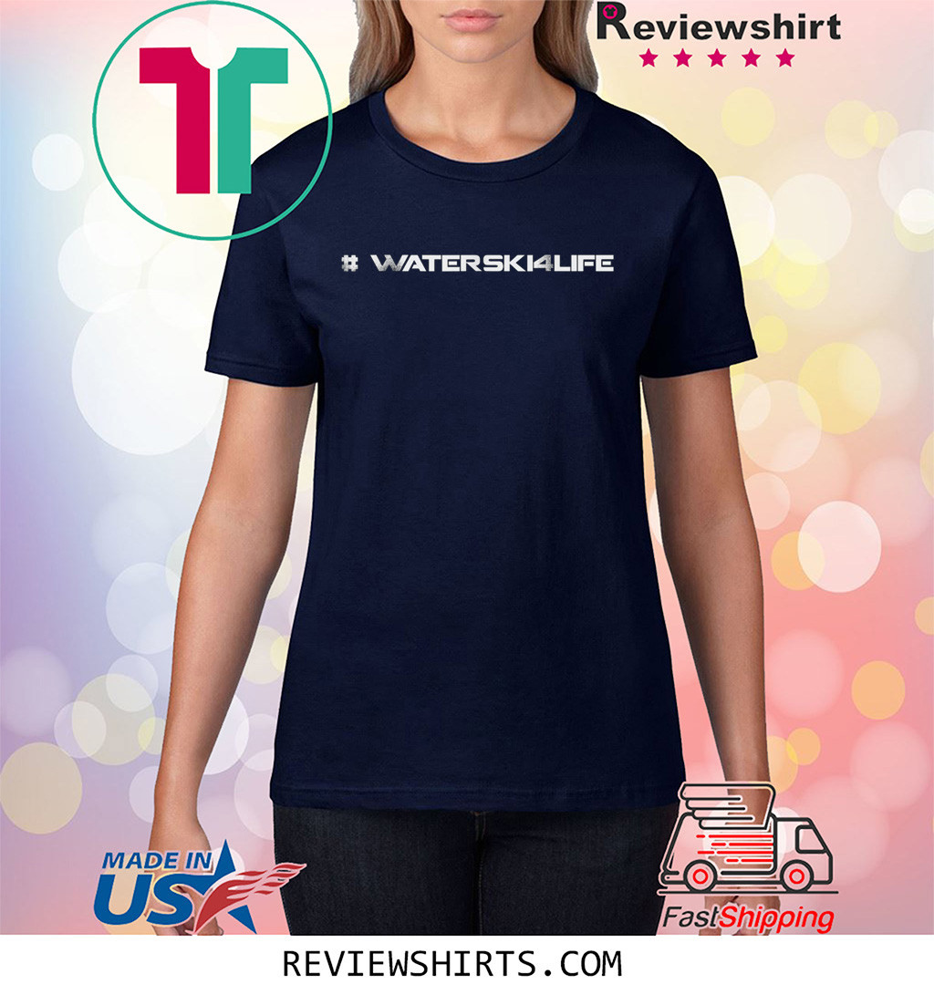 #WaterSki4Life T-Shirt