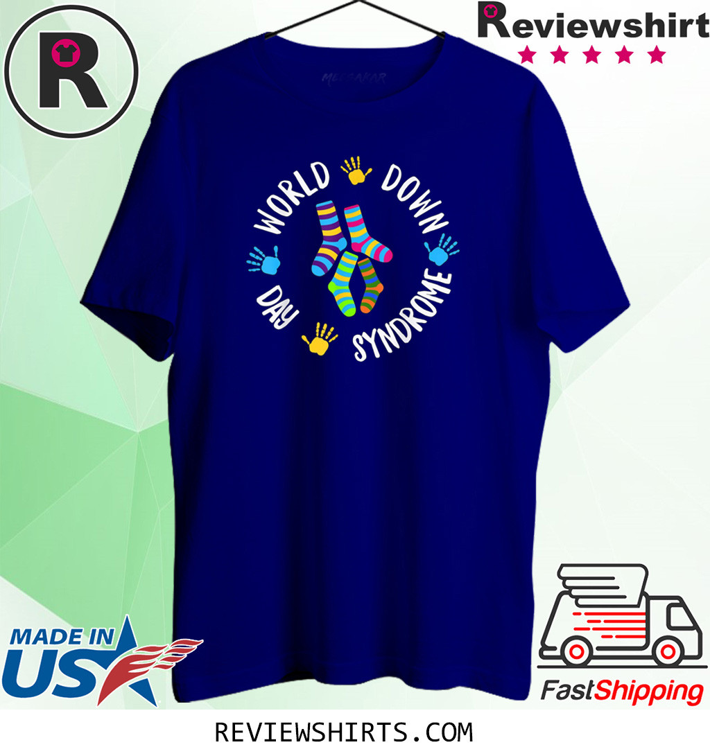 World Down Syndrome Day Awareness Socks Down Right Shirt
