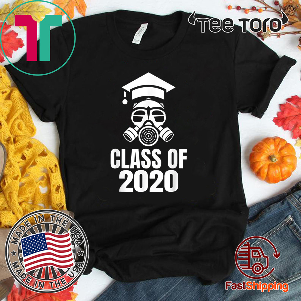 Class of 2020 Quarantine Seniors Gas Mask Shirts