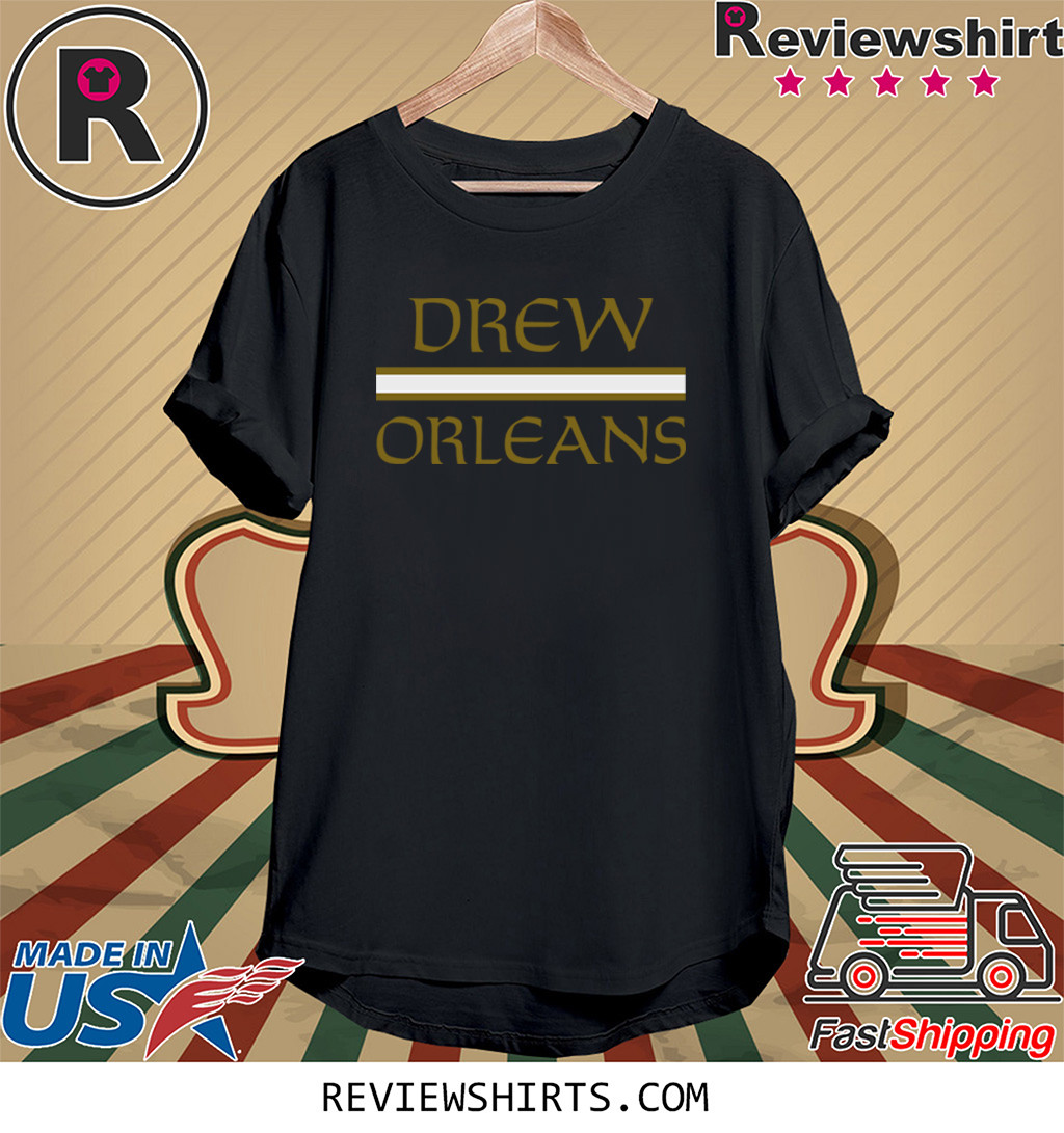 Drew Orleans Shirt New Orleans Football