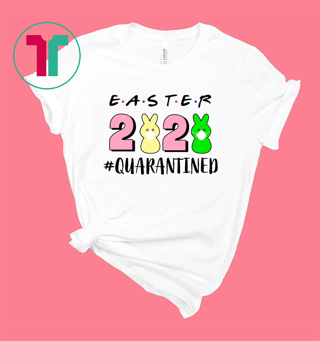 Easter 2020 Quarantined Shirt