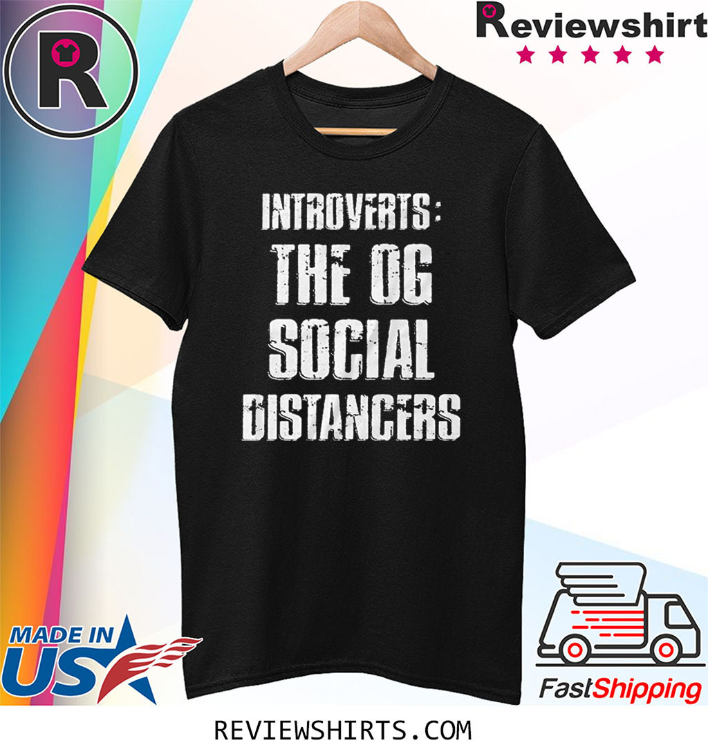 Funny Introvert Social Distancing Stay Home Tee Shirt