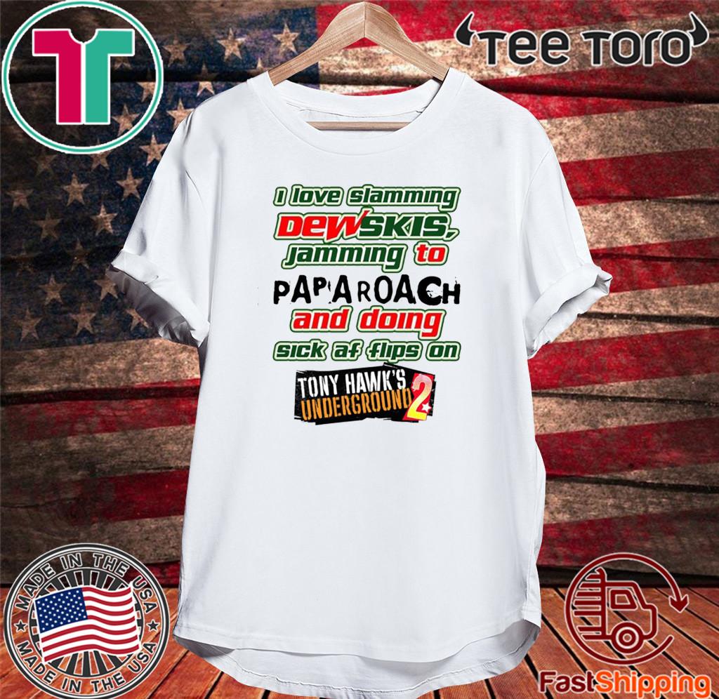 I Love Slamming Dewskis Shirt - Tony Hawk's Underground 2