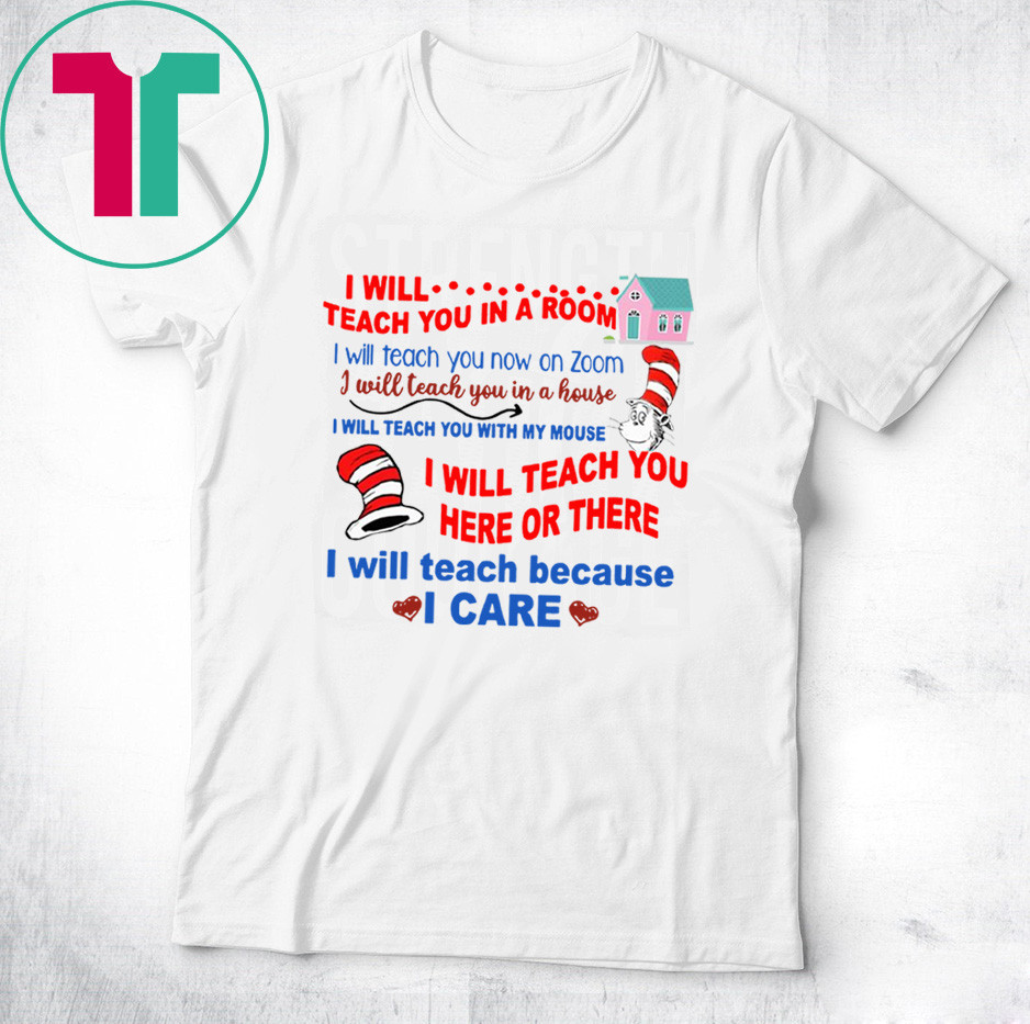 Dr Seuss I Will Teach You In A Room TShirt for Mens Womens Kids