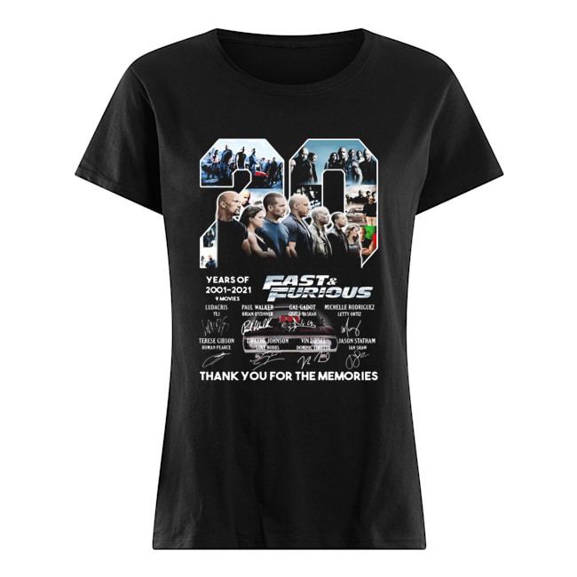 20 years of 2001 2021 9 movies fast and furious thank you for the memories signatures  Classic Women's T-shirt