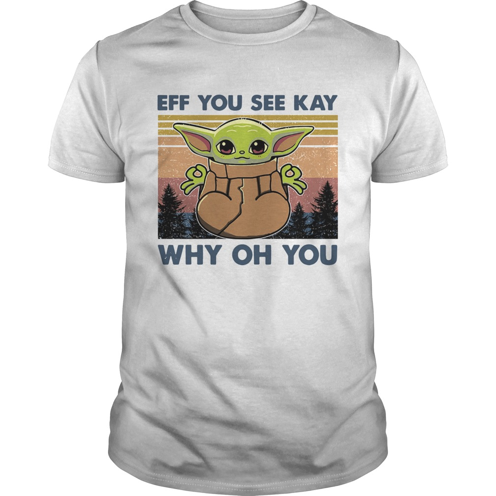 Baby Yoda Yoga eff You see kay why oh You vintage  Unisex